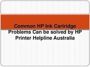 Common hp ink cartridge problems can be solved by hp ...