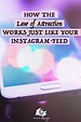3 Ways the Law of Attraction is Just Like Instagram's ...