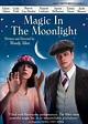 Magic in the Moonlight DVD Release Date December 16, 2014
