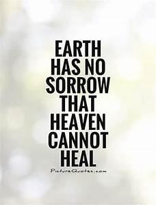 Earth has no so... Healing Sorrow Quotes