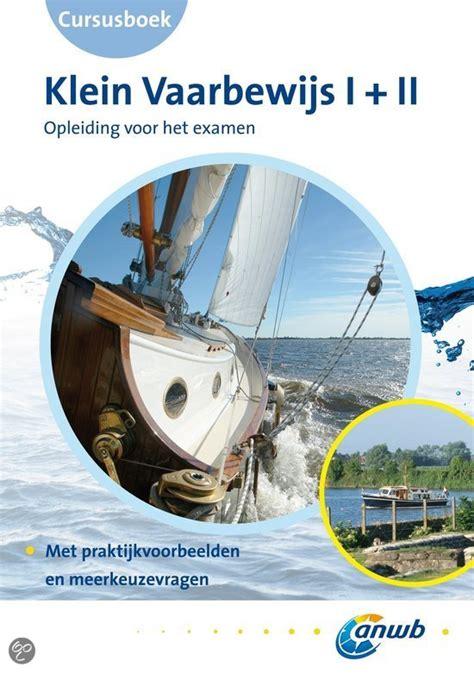 Vaarbewijs Boek Pdf by Cursusboek Klein Vaarbewijs I Ii Gratis Boeken