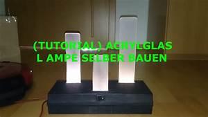 Rasenkehrmaschine Selber Bauen : tutorial acrylglas lampe selber bauen youtube ~ Watch28wear.com Haus und Dekorationen