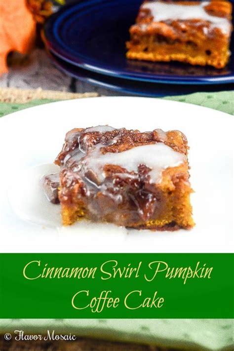 cinnamon swirl pumpkin coffee cake   delicious pumpkin