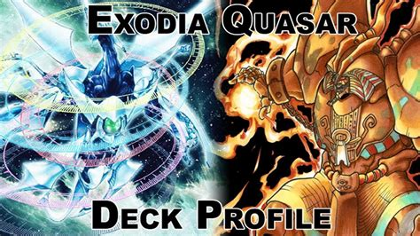 yu gi oh exodia quasar deck profile with live plays