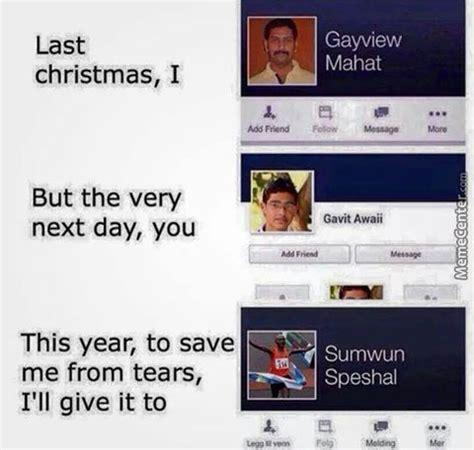 Last Christmas Meme - last christmas by cjethan meme center