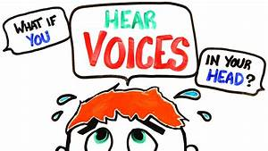 What If You Hear Voices In Your Head? - YouTube