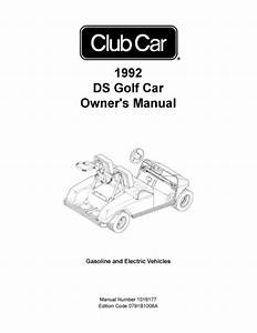 1992 Club Car Ds Gas  U0026 Electric Golf Cart Owners