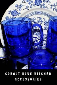 Cobalt Blue Kitchen Accessories Cobalt Blue Kitchen