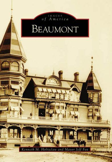 barnes and noble beaumont tx beaumont california images of america series by kenneth