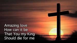 You Are My King (Amazing Love)- Newsboys HD - YouTube  My