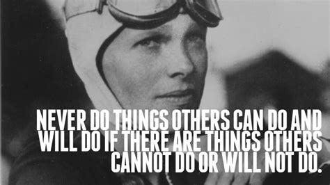 wisdomisms amelia earhart click  goodness determined