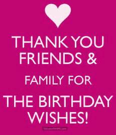 thank you friends and family for the birthday wishes pictures photos and images for