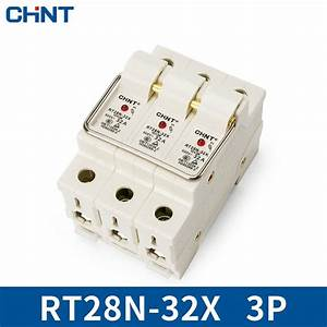 Chint Cylinder Form Fuse Base Rt28n 32x 3p Guide Type