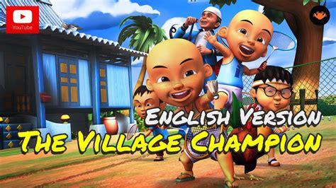 upin ipin  village champion english version hd