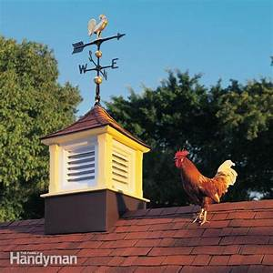 how to build a cupola the family handyman With cupola vent