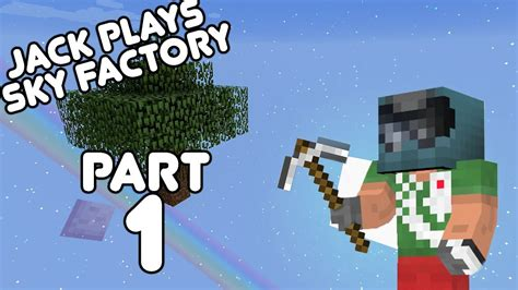 sky factory jack plays minecraft sky factory part  july   youtube