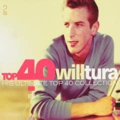 Top 40 Will Tura  His Ultimate Top 40 Collection (2