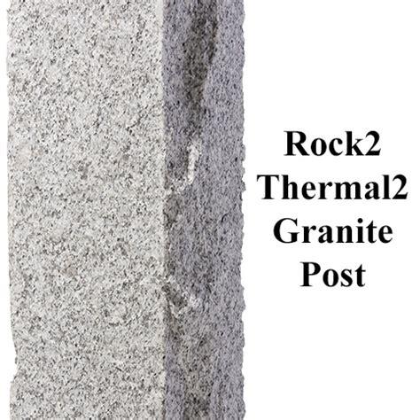 rock2 thermal2 granite finish post westwood mills