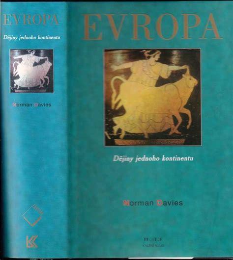 📗 Evropa : dějiny jednoho kontinentu   2000