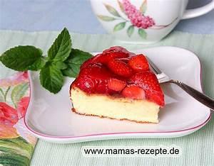 Mamas Rezepte : k sekuchen ohne boden mit erdbeeren mamas rezepte mit bild und kalorienangaben ~ Pilothousefishingboats.com Haus und Dekorationen