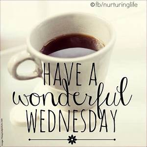 Good Morning Everyone!!   # Welcome, Wednesday   Pinterest ...
