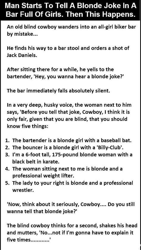 man starts    blonde joke   bar full  girls