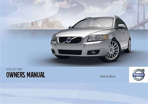 service and repair manuals 2009 volvo v50 parking system volvo v50 owners manuals