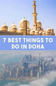 7 Best Things To Do In Doha
