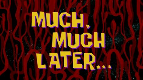 Much, Much Later...   SpongeBob Time Card #80 - YouTube