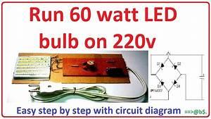 How To Run 60 Watt Led Bulb On 220v