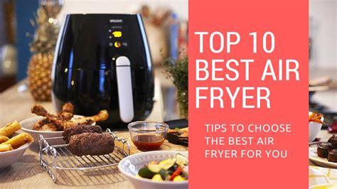 Best Air 10 Best Air Fryers Best Air Fryer Guide