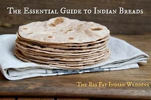 The Essential Guide to Indian Breads