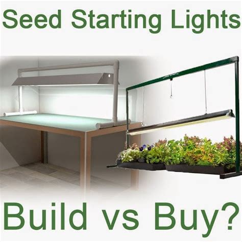 seed starter grow lights seed starting grow lights build or buy gardening