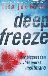 Deep Freeze by Lisa Jackson — Reviews, Discussion ...