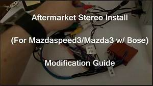 Bose Aftermarket Stereo Mod For Mazda3    Ms3 W   Bose