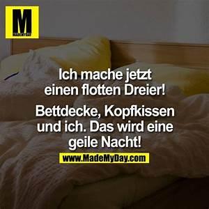 Dreier Im Bett : ich mache jetzt einen flotten made my day ~ Frokenaadalensverden.com Haus und Dekorationen