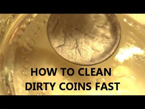 how to clean coins how to clean coins to reveal lost dates fast and easy youtube