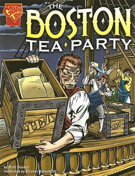 boston tea party  matt doeden reviews discussion bookclubs lists