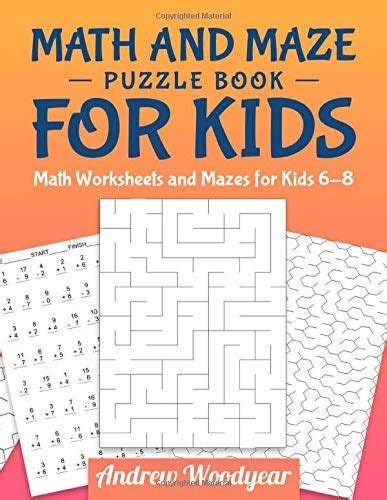 Seven puzzles you think you must not have heard correctly with. Descargar Gratis Math And Maze Puzzle Book for Kids: Math Worksheets and Mazes for Kids 6-8 de ...