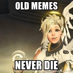 Mercy Meme - mercy overwatch meme generator