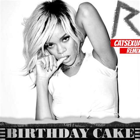 mp rihanna feat chris brown birthday cake