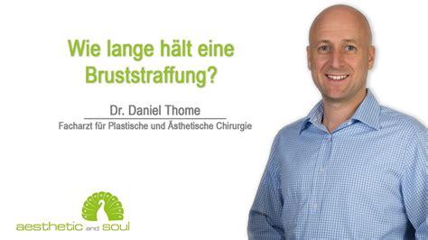 Wie Lange Hält Ein Geschirrspüler by Wie Lange H 228 Lt Eine Bruststraffung