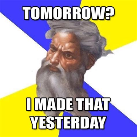 Advice God Meme - image 258381 advice god know your meme
