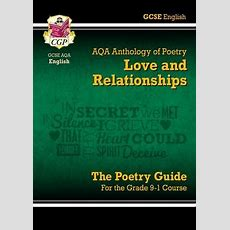 New Gcse English Literature Aqa Poetry Guide Love & Relationships Anthology  The Grade 91