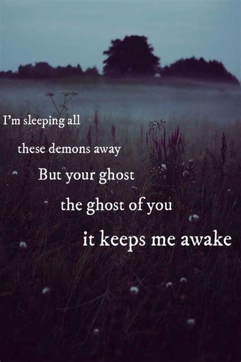 Ghosts Quotes Quotesgram