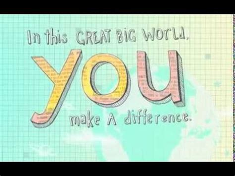 You Bid In This Great Big World You Make A Difference By Dayspring