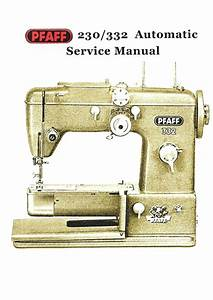 Service Manual Pfaff 230  332 Automatic Sewing Machine