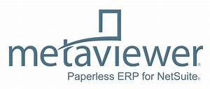 Metaviewer paperless document management re verified for for Netsuite document management