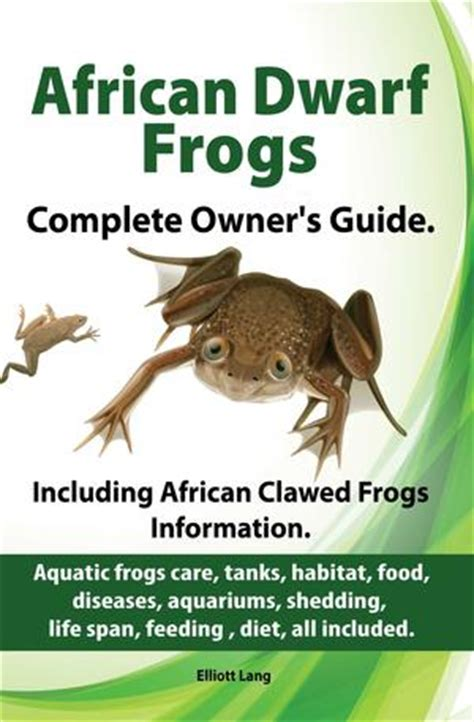 african dwarf frogs as pets care tanks habitat food