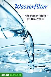 Pool Reinigen Hausmittel : der richtige trinkwasserfilter f r zu hause und unterwegs ~ Markanthonyermac.com Haus und Dekorationen